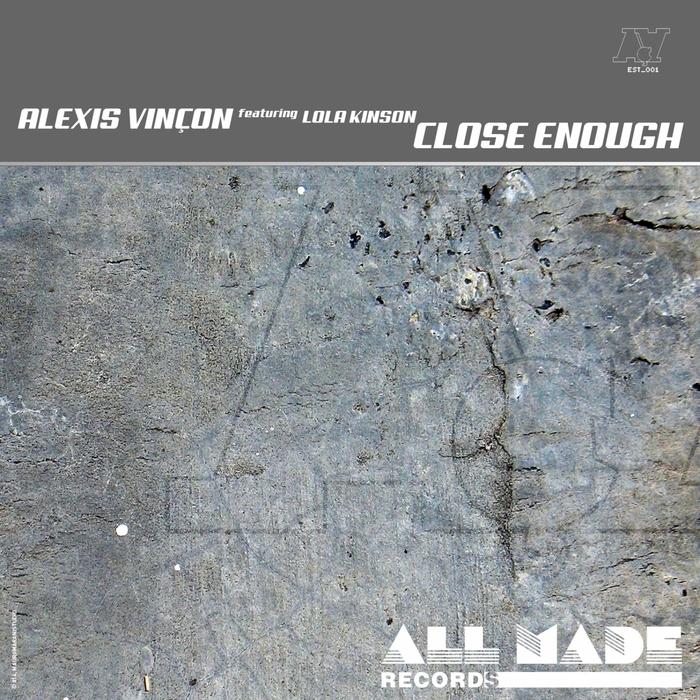 VINCON, Alexis feat LOLA KINSON - Close Enough