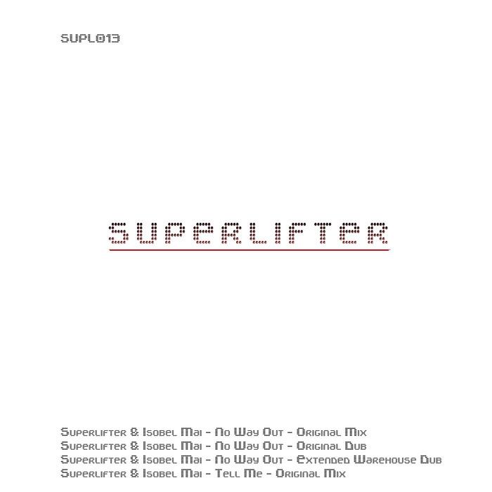 SUPERLIFTER/ISOBEL MAI - Tell Me