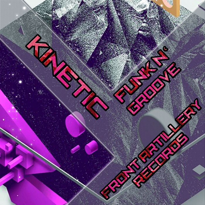 KINETIC - Funk N' Groove