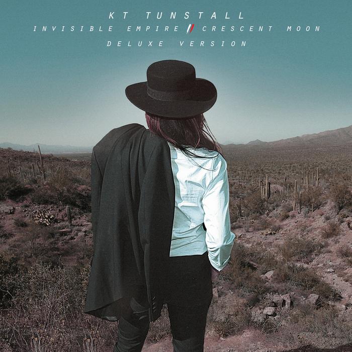 KT TUNSTALL - Invisible Empire // Crescent Moon (Explicit Deluxe Version)