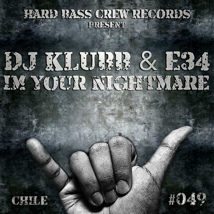 DJ KLUBB/E34 - I'm Your Nightmare