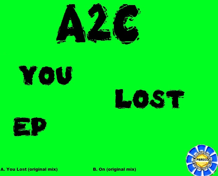 A2C - You Lost EP