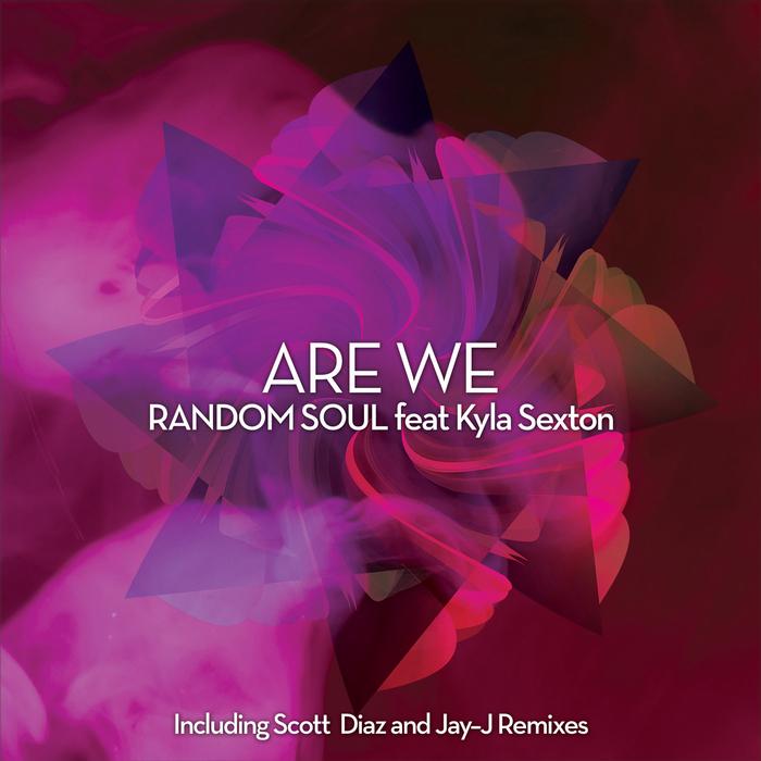 RANDOM SOUL - Are We