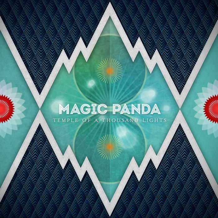 MAGIC PANDA - Temple Of A Thousand Lights