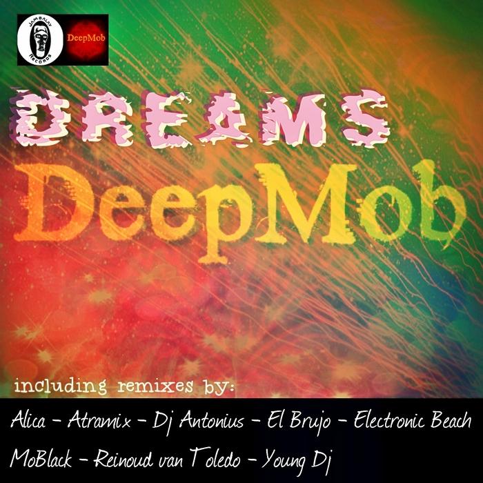 DEEPMOB - Dreams