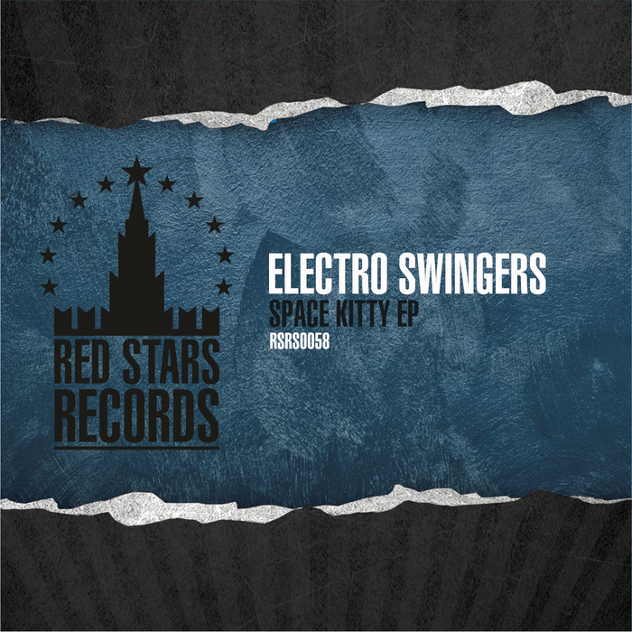 ELECTRO SWINGERS - Space Kitty EP