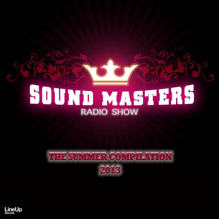 VARIOUS - Sound Masters Radio Show Summer 2013