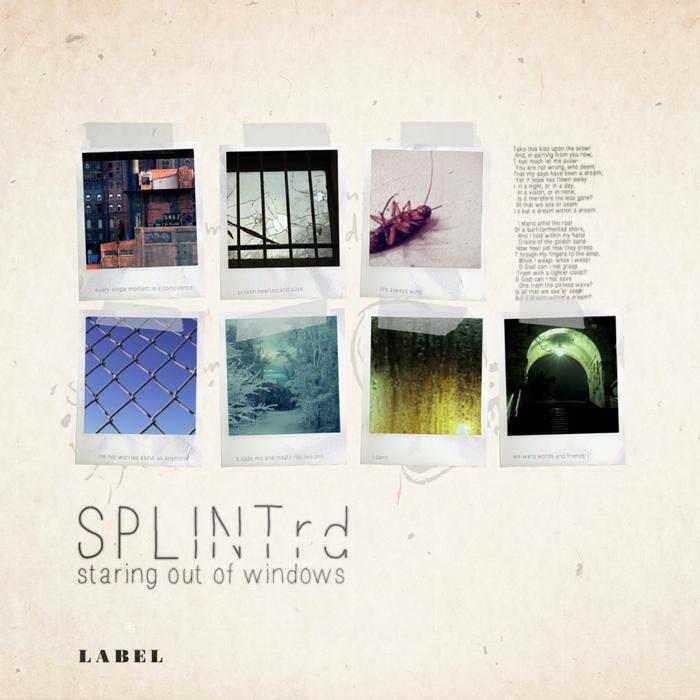 SPLINTRD - Staring Out Of Windows