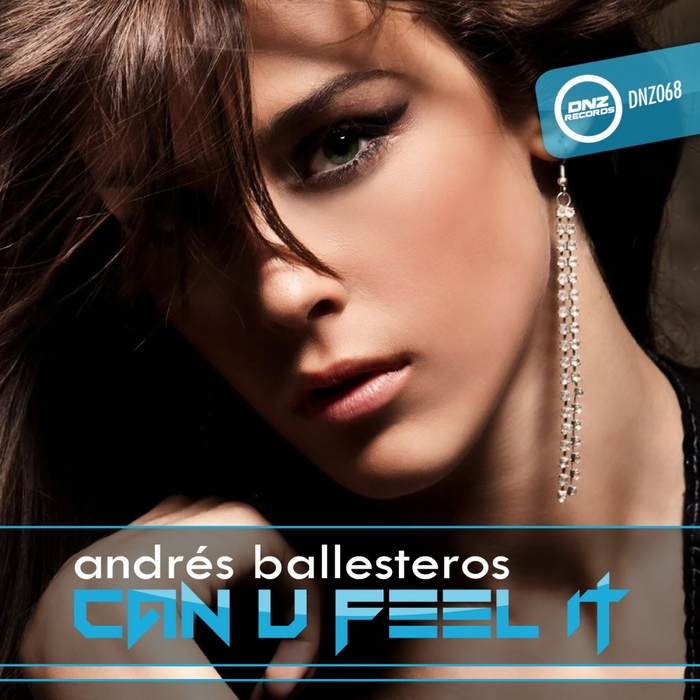 BALLESTEROS, Andres - Can U Feel It