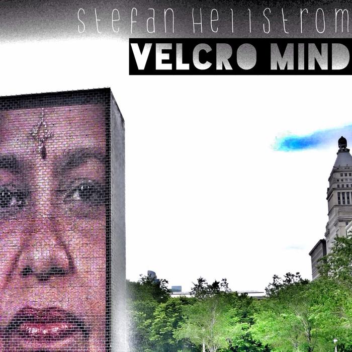 HELLSTROM, Stefan - Velcro Mind