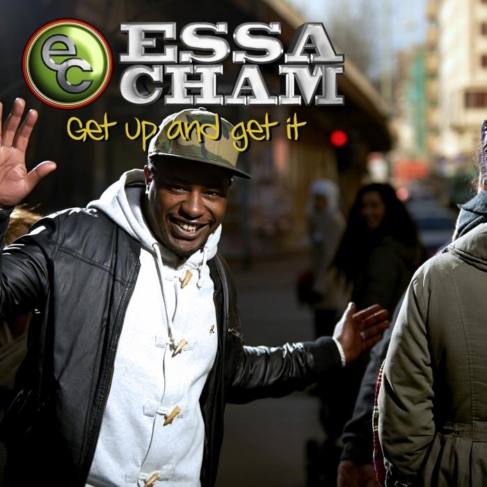 ESSA CHAM - Get Up & Get It