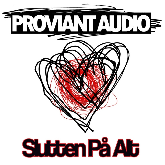 PROVIANT AUDIO - Slutten Pa Alt