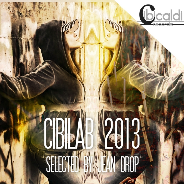 DROP, Jean/VARIOUS - CibiLab 2013 (selected by Jean Drop)
