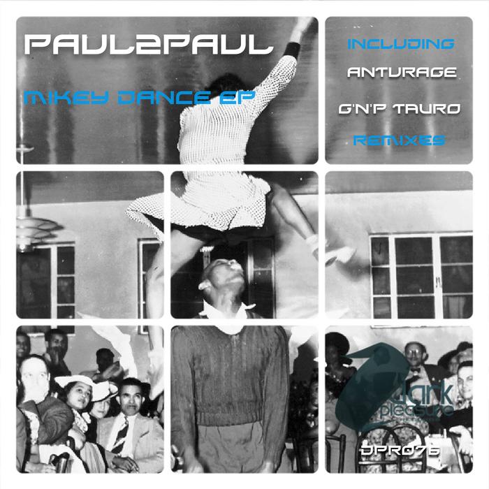 PAUL2PAUL - Mikey Dance