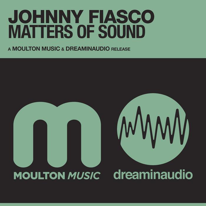FIASCO, Johnny - Matters Of Sound