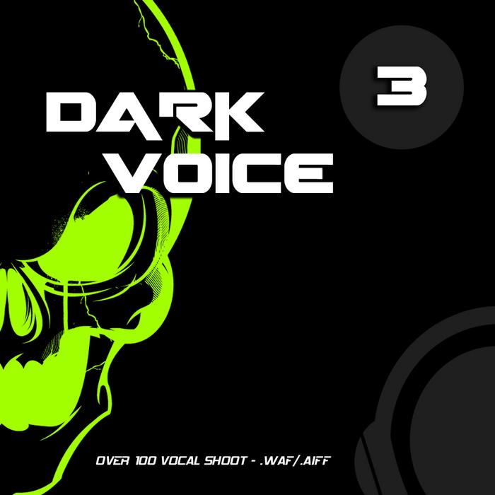 GIGALOOPS - Dark Voices Vol 3 (Sample Pack WAV/AIFF)