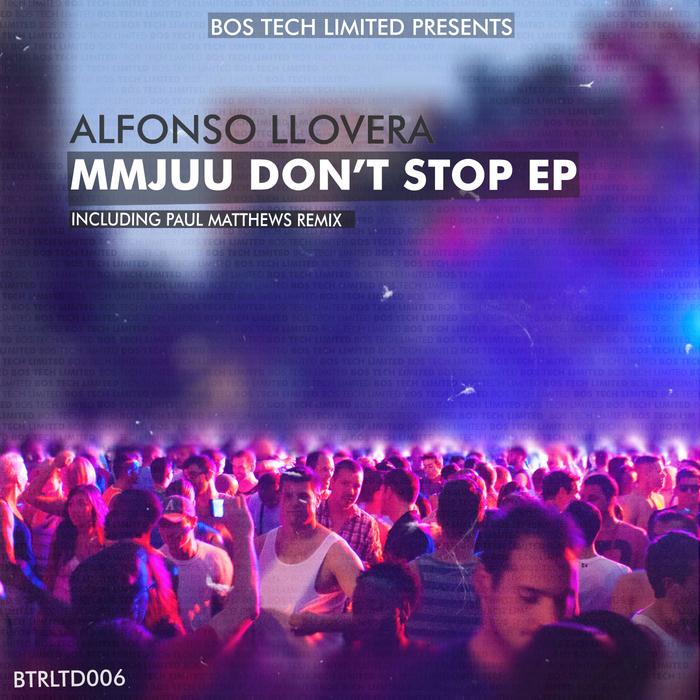 LLOVERA, Alfonso - Mmjuu Don't Stop EP