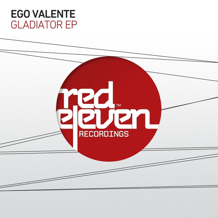 EGO VALENTE - Gladiator EP