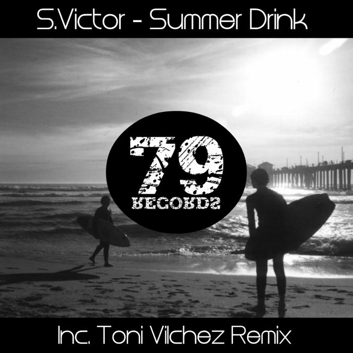 S VICTOR - Summer Drink