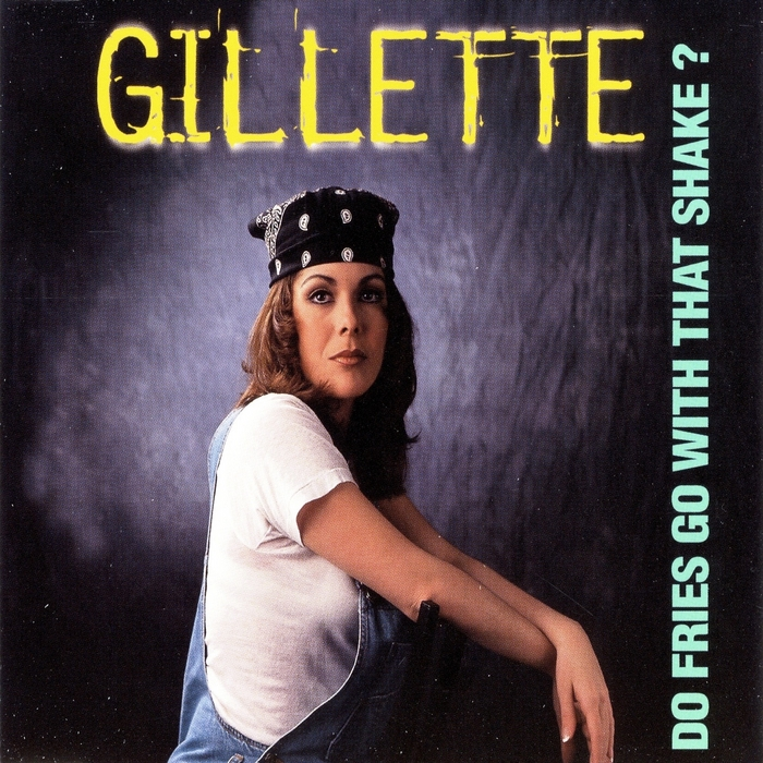 GILLETTE - Do Fries Go With That Shake
