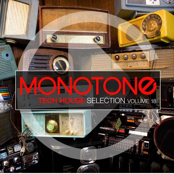 VARIOUS - Monotone Vol 18: Tech House Selection