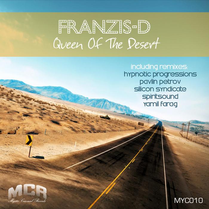FRANZIS D - Queen Of The Desert