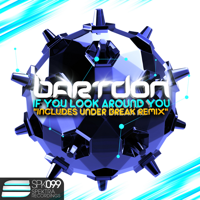 BARTDON - If You Look Around You