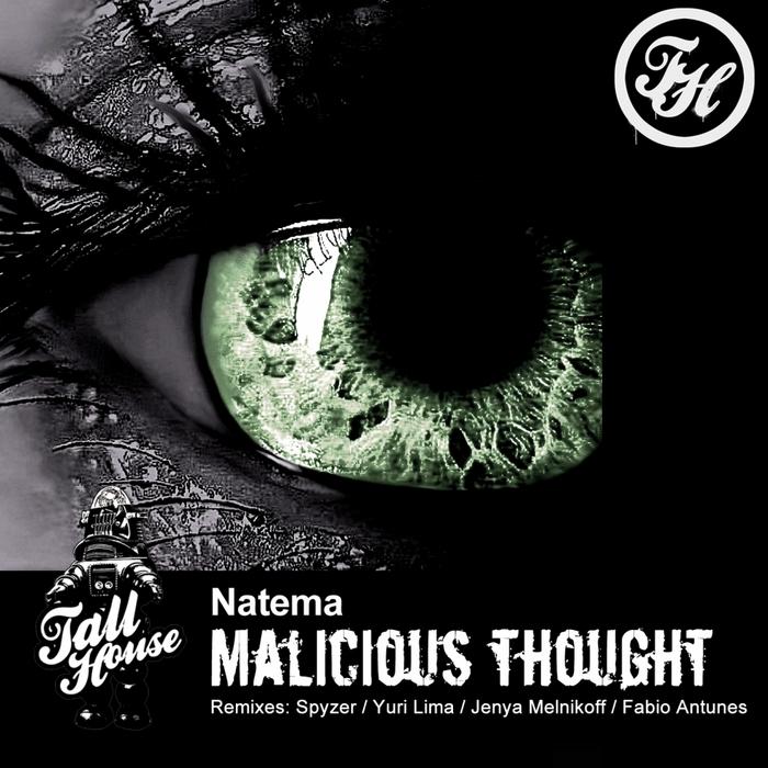 NATEMA - Malicious Thought