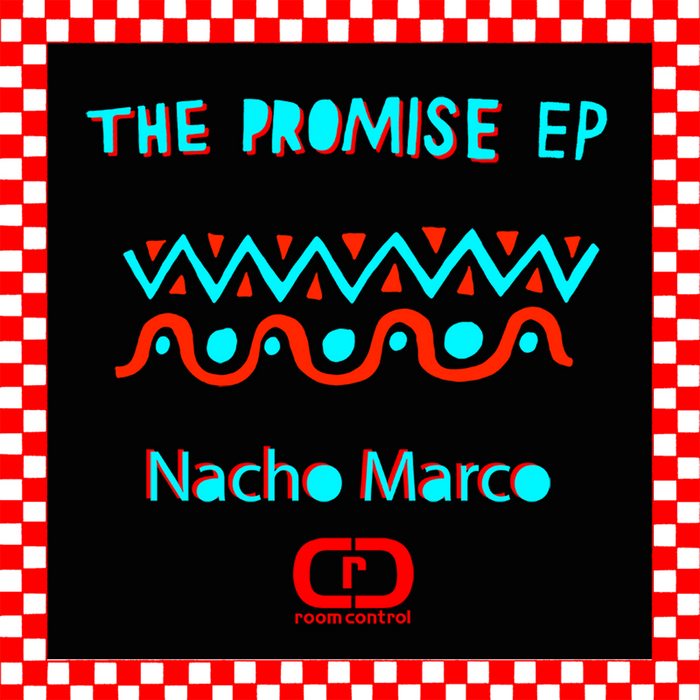NACHO MARCO - The Promise EP