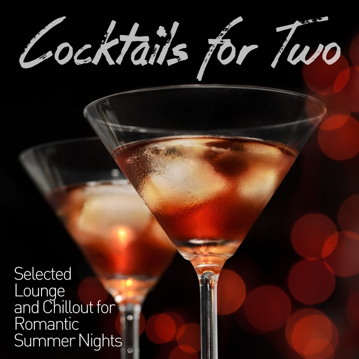 VARIOUS - Cocktails For Two (Selected Lounge & Chillout For Romantic Summer Nights)