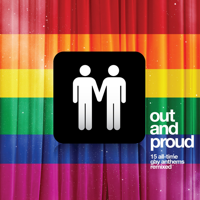 VARIOUS - Out & Proud:15 All Time Gay Anthems Remixed