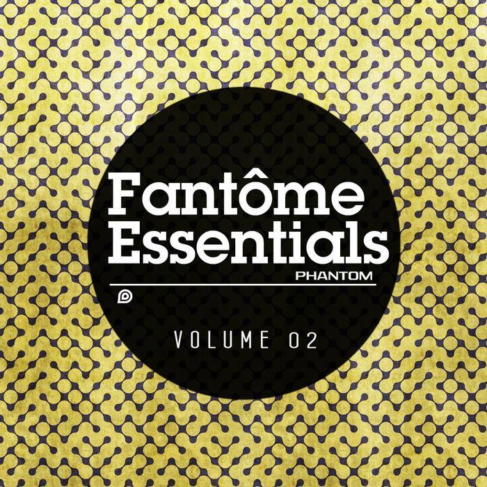 VARIOUS - Fantome Essentials 02