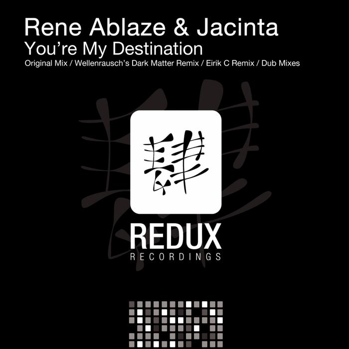 RENE ABLAZE/JACINTA - You're My Destination