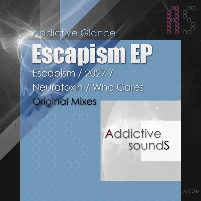 ADDICTIVE GLANCE - Escapism EP