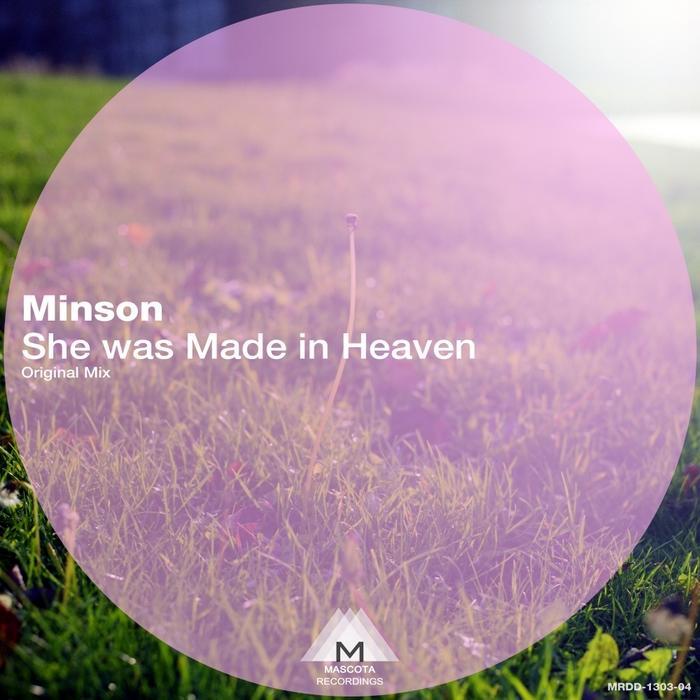 MINSON - She Was Made In Heaven