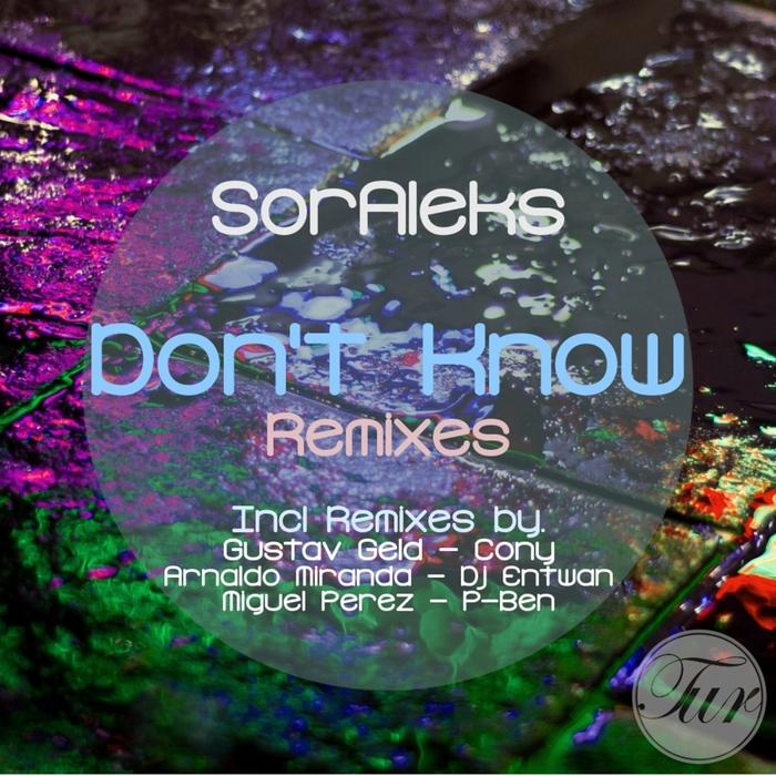 SORALEKS - Don't Know (Remixes)