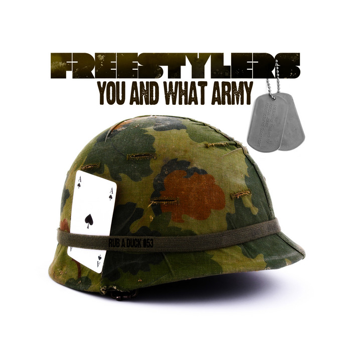 FREESTYLERS - You & What Army
