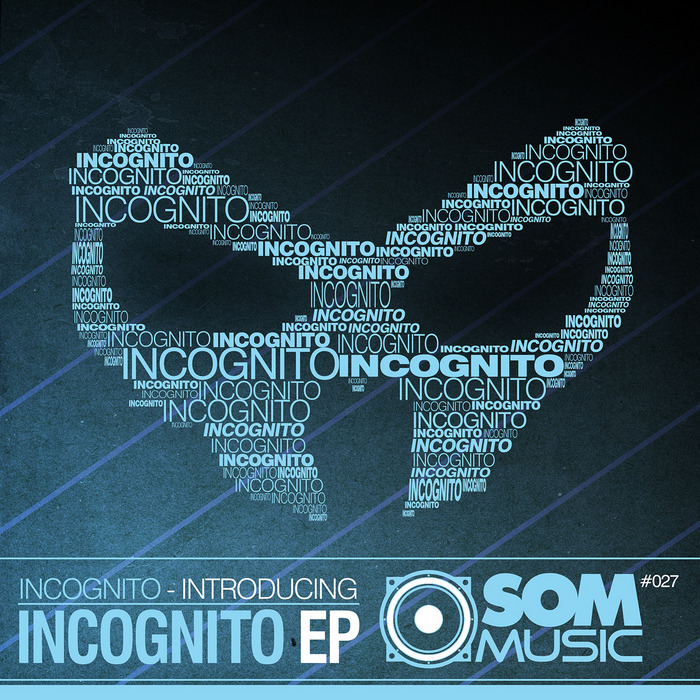 INCOGNITO - Introducing Incognito