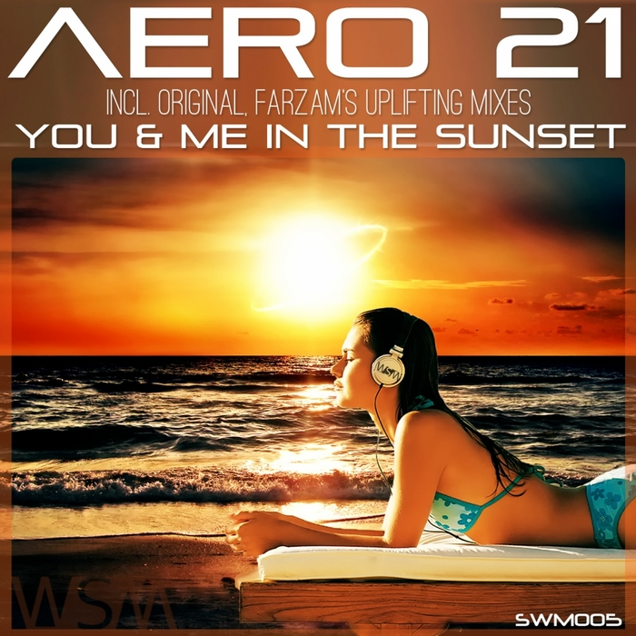 AERO 21 - You & Me In The Sunset