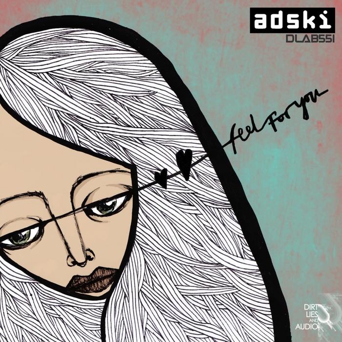ADSKI - Feel For You