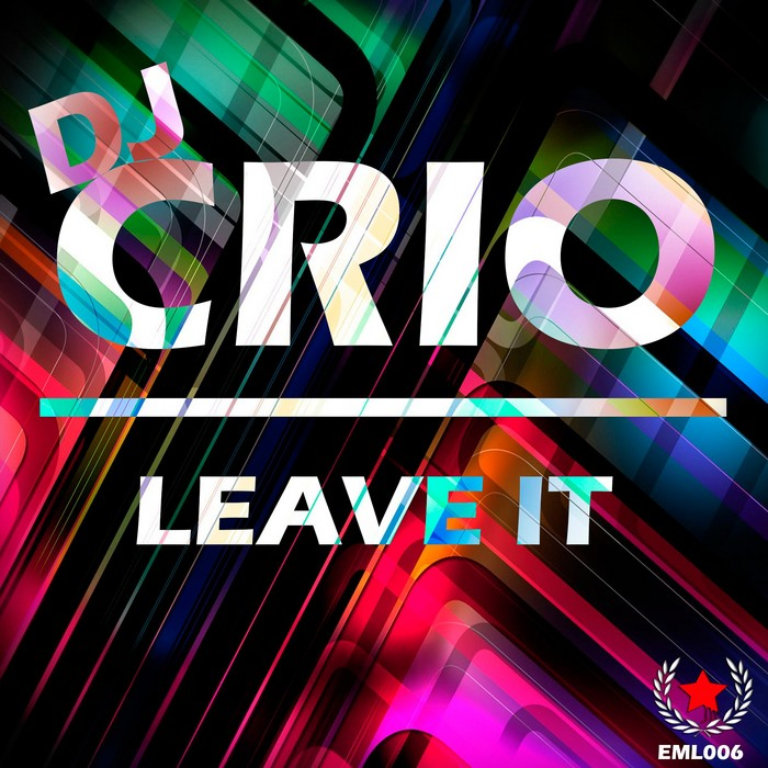 DJ CRIO - Leave It