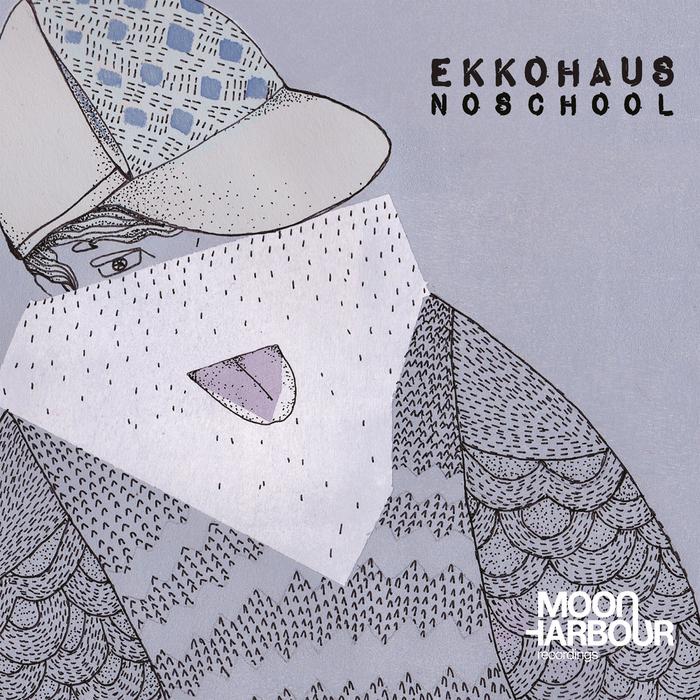 EKKOHAUS - Noschool