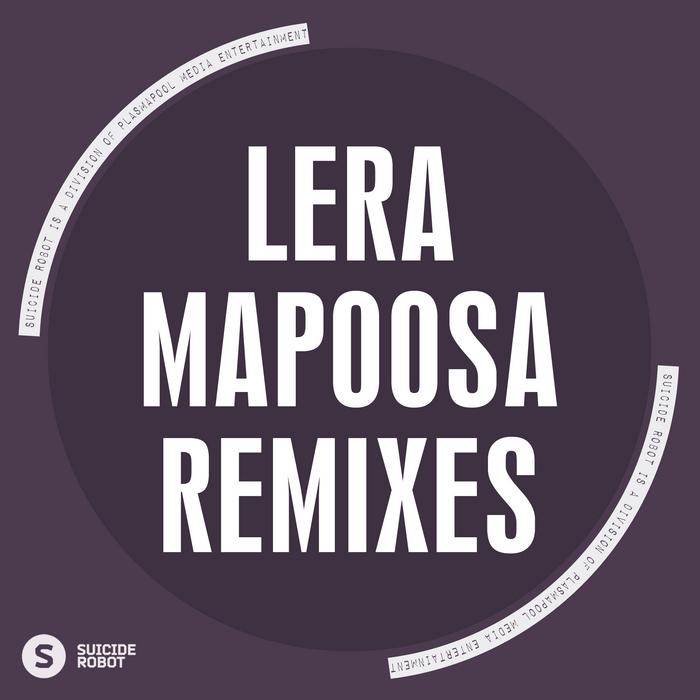 LERA - Mapoosa (remixes)