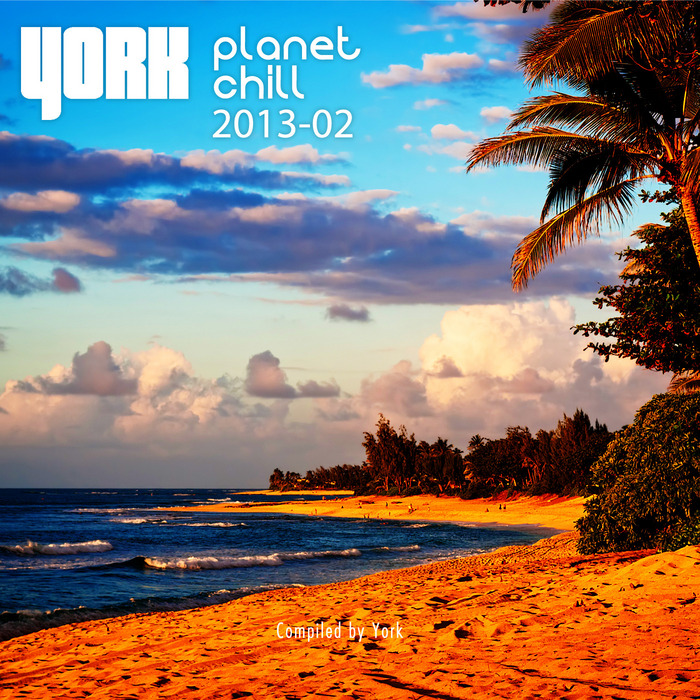 YORK/VARIOUS - Planet Chill 2013-02