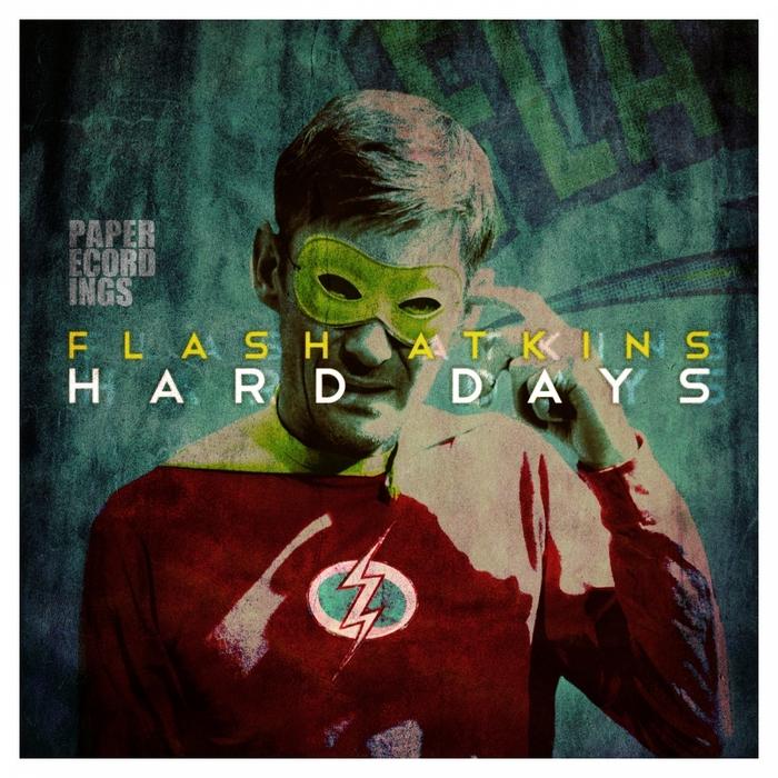 FLASH ATKINS - Hard Days
