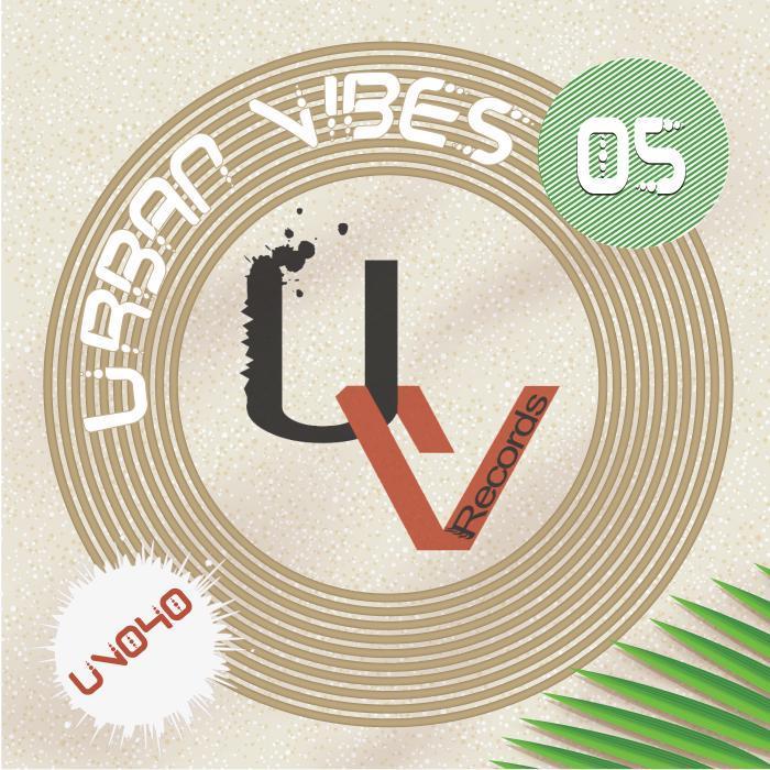 CRUZ, Dennis/PAUL GALVIN/JHON L/KICKASS - Urban Vibes 05