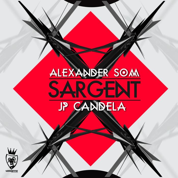 SOM, Alexander/JP CANDELA - Sargent
