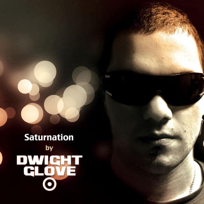 GLOVE, Dwight - Saturnation