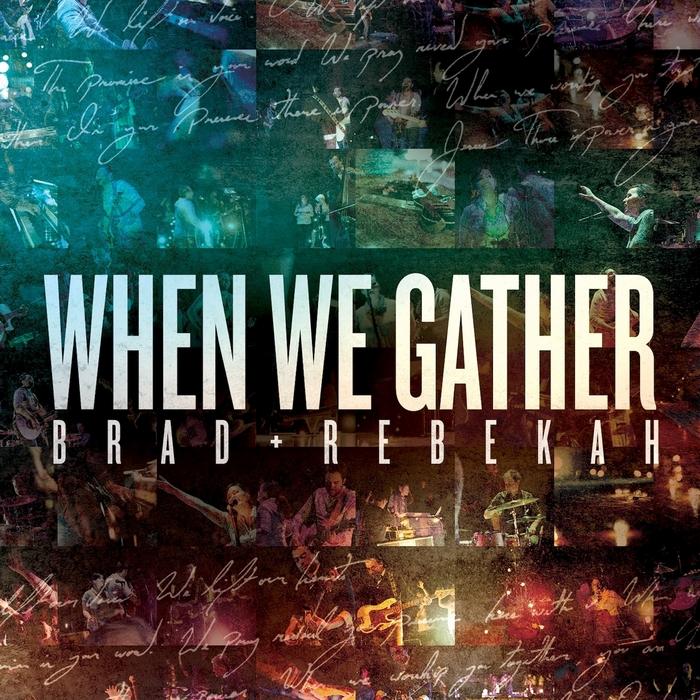 BRAD & REBEKAH - When We Gather (Copy)