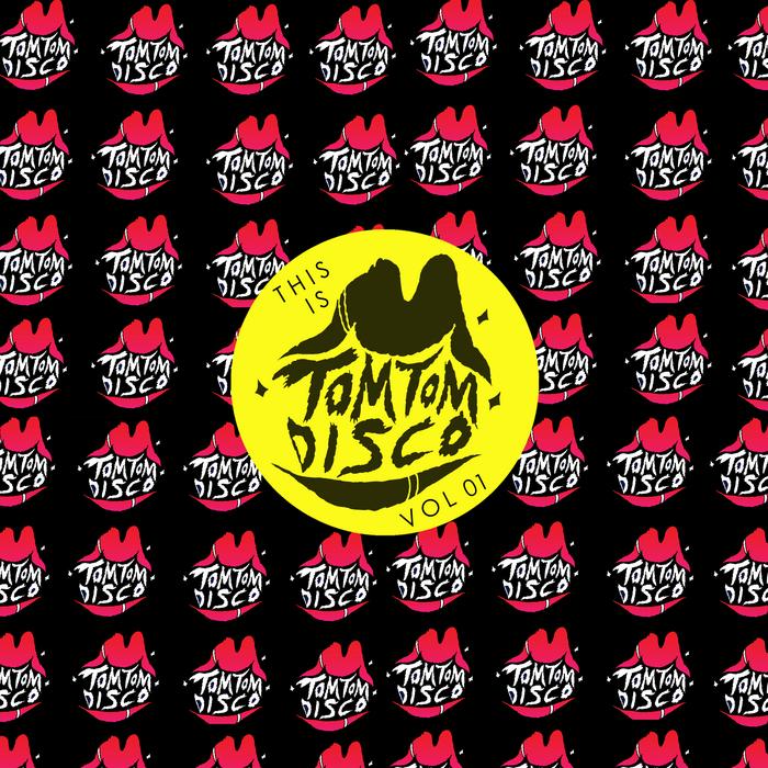 VARIOUS - This Is Tom Tom Disco Vol 01